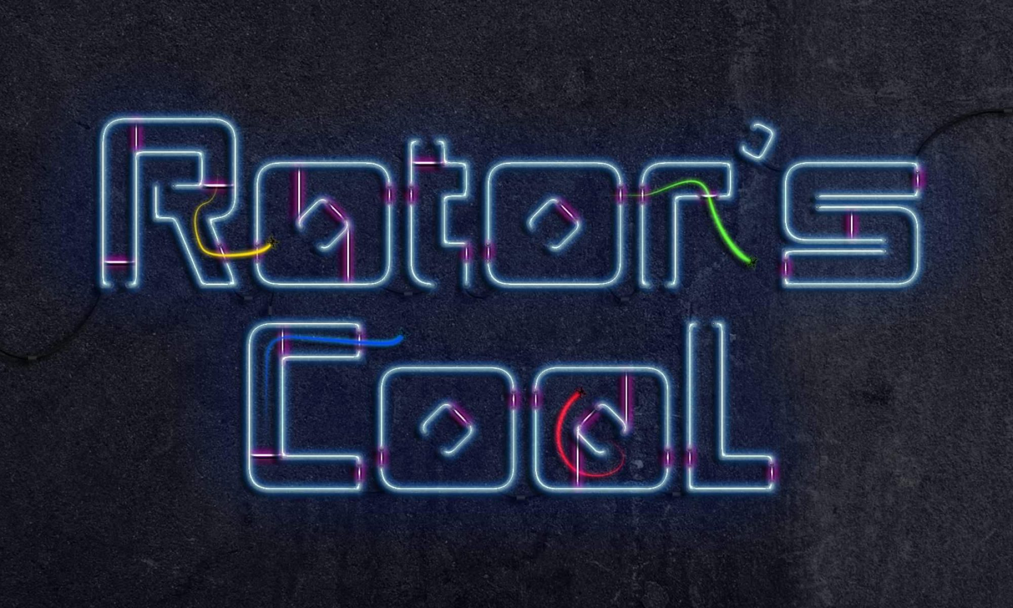 RoToR'S CooL